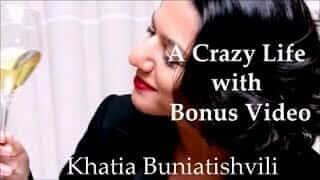 Khatia Buniatishvili A Crazy Life with Bonus Video