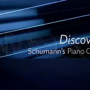 Schumann – Piano Concerto in A minor | Discovering Masterpieces of Classical Music