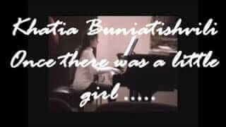 Khatia Buniatishvili – Once there was a little girl