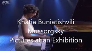Khatia Buniatishvili – Mussorgsky – Pictures at an Exhibition