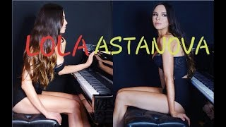 Lola Astanova İnsane Piano Performance 2in1 2018 New 1080p HD (Relax)